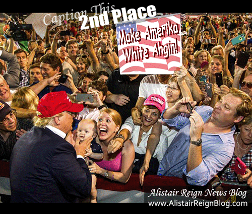 Donald Trump's Fan Club: Second Place Winner: Make Amerika White Ahgin!