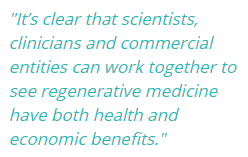 """It's clear that scientists, clinicians and commercial entities can work together to see regenerative medicine have both health and economic benefits."" AlistairReignBlog.com"