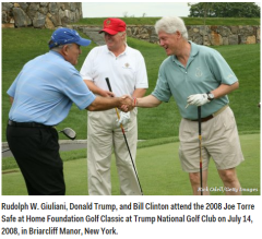 Bill Clinton Donald Trump had phone call before run Rudolph W. Giuliani, Donald Trump, and Bill Clinton at Trump National Golf Club on July 14, 2008, in Briarcliff Manor, NY