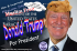 Donald Trump for President of the (Mexican free and NOW Muslim free) United Sates of America. (AlistairReignBlog.com),