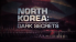 History Channel: North Korea Dark Secrets